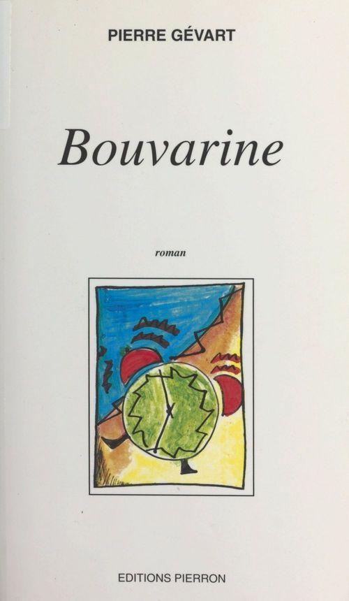 Bouvarine  - Pierre Gevart