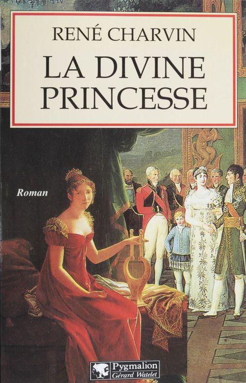 La Divine Princesse  - Rene Charvin