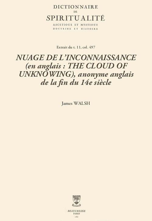 NUAGE DE L'INCONNAISSANCE (en anglais: THE CLOUD OF UNKNOWING), anonyme anglais de la fin du 14esiècle