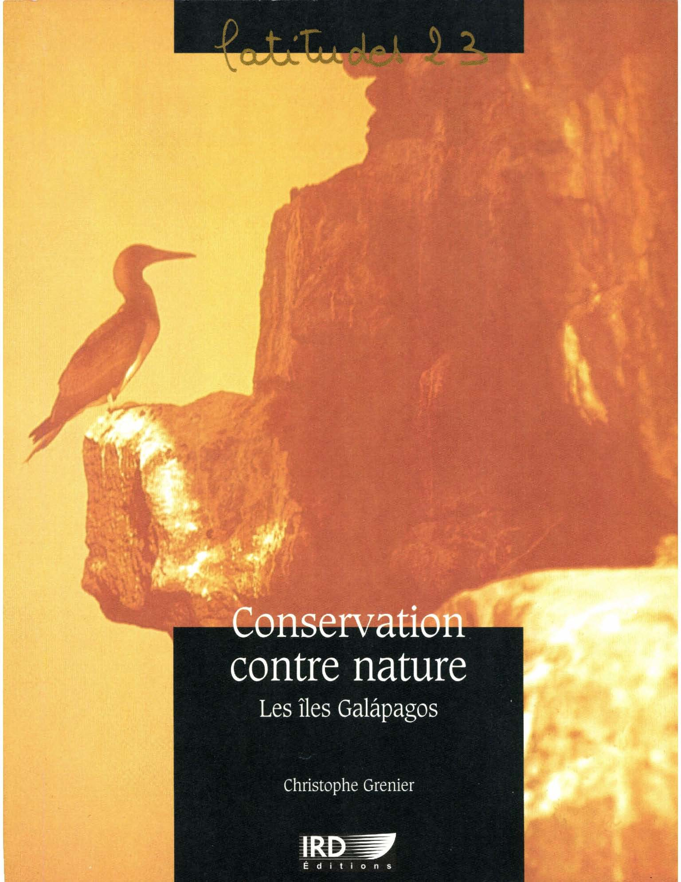 Conservation contre nature. les iles galapagos