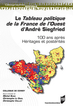 Vente EBooks : Le Tableau politique de la France de l´Ouest d´André Siegfried  - Michel BUSSI - Christophe Voilliot - Christophe le Digol