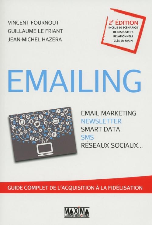 Emailing ; email marketing, newsletter, smart data, sms, réseaux sociaux...