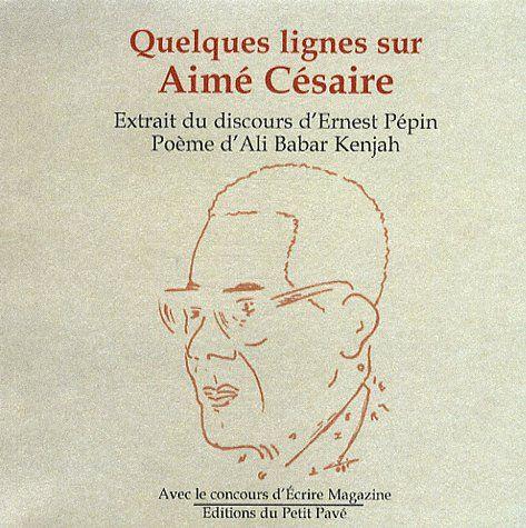 quelques lignes sur Aimé Césaire