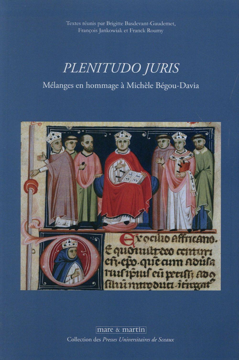 Plenitudo juris ; mélanges en hommage à Michèle Bégou-Davia