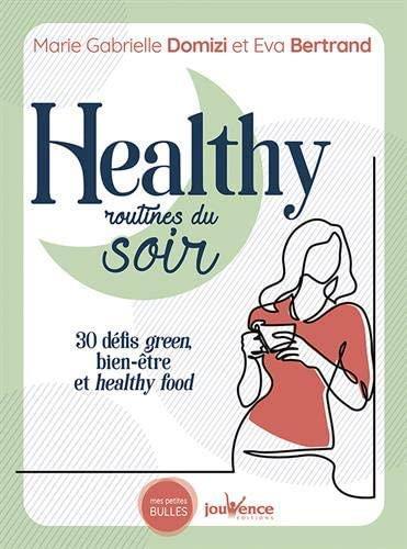 Healthy routines du soir