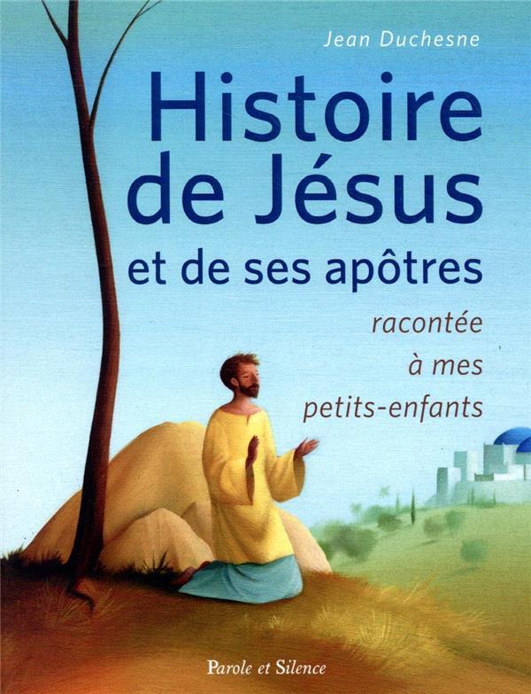 L'HISTOIRE SAINTE RACONTEE A MES PETITS-ENFANTS