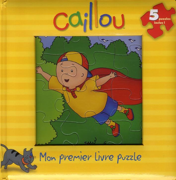 Bebe Caillou ; Mon Premier Livre Puzzle