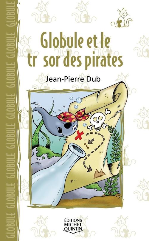 Globule 4 - Globule et le trésor des pirates