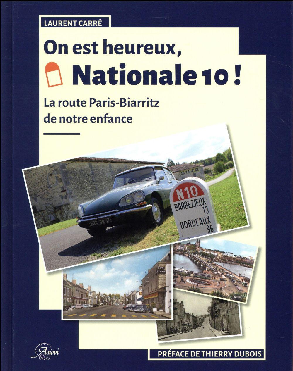 On est heureux, Nationale 10 ! la route Paris-Biarritz de notre enfance (2e édition)