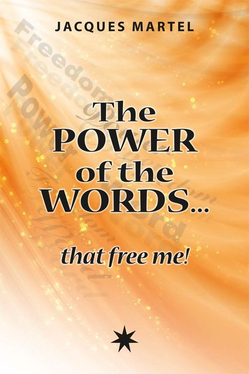 The power of the words... that free me !