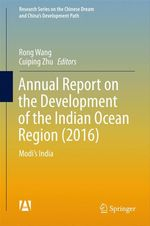 Annual Report on the Development of the Indian Ocean Region (2016)  - Cuiping Zhu - Rong Wang