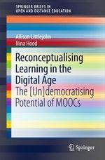 Reconceptualising Learning in the Digital Age  - Nina Hood - Allison Littlejohn