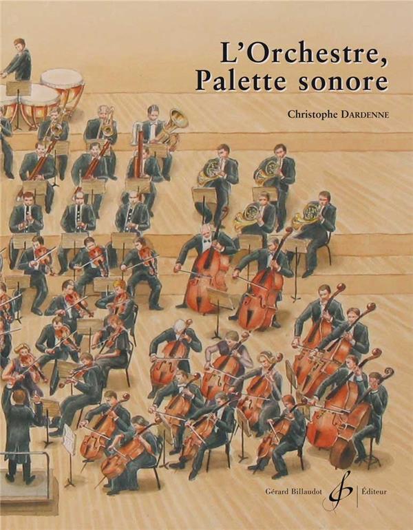 L'orchestre, palette sonore
