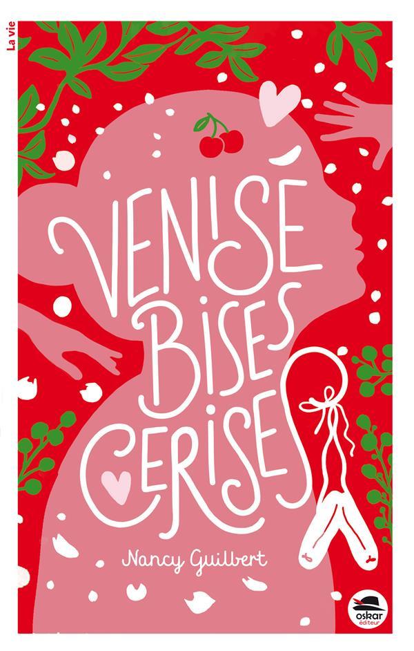 Venise, bises, cerises
