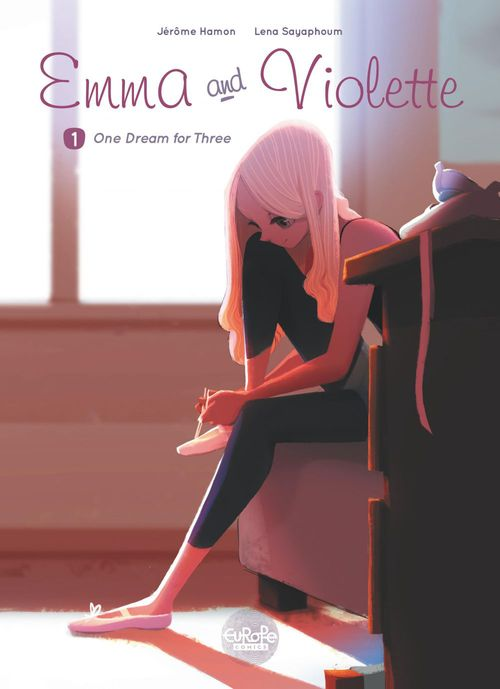 Emma and Violette - Volume 1 - One Dream for Three