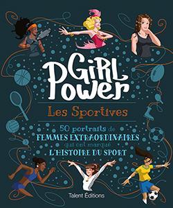 Girl power ; les sportives