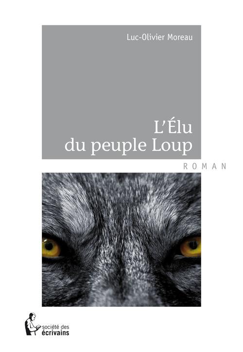 L´Élu du peuple Loup