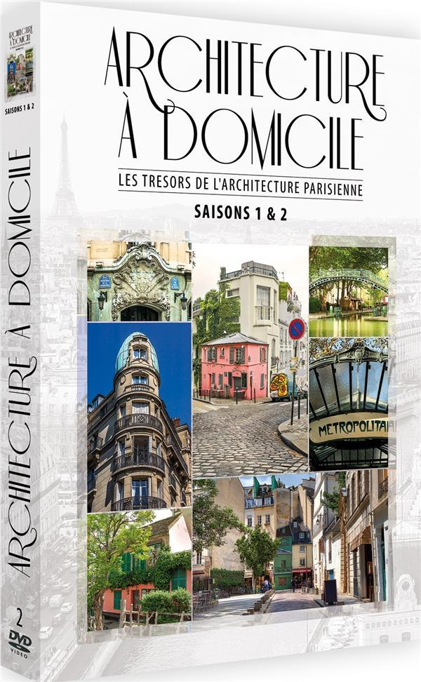 Architecture à domicile : Les trésors de l'architecture parisienne - Saisons 1 & 2