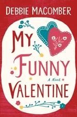 Vente EBooks : My Funny Valentine  - Debbie Macomber