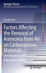 Vente Livre Numérique : Factors Affecting the Removal of Ammonia from Air on Carbonaceous Materials  - Camille Petit