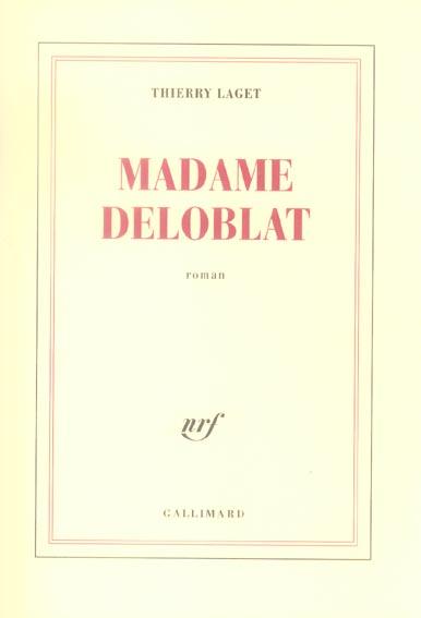 Madame deloblat roman