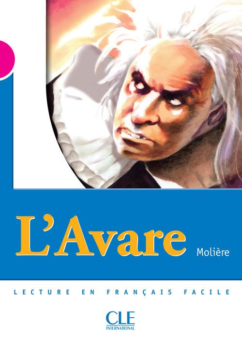 L'Avare - Niveau 3 - Lecture Mise en scène - Ebook