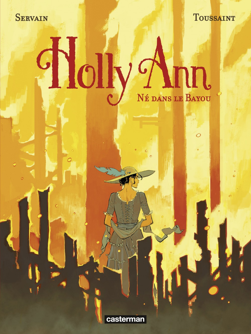Holly Ann T.3 ; né dans le Bayou