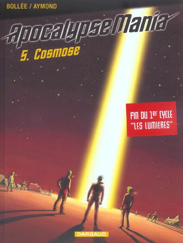 Apocalypse Mania - cycle 1 T.5 ; cosmose