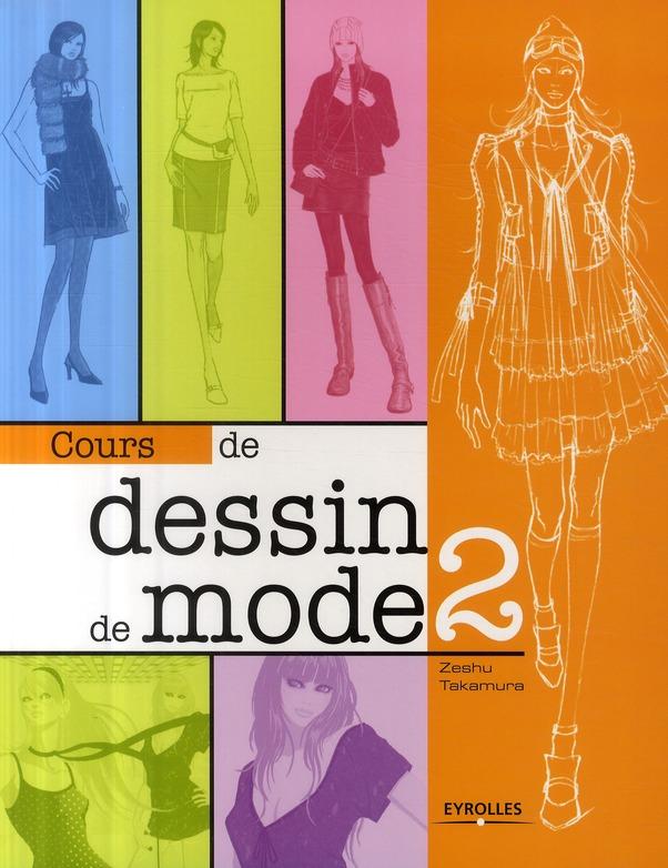 Cours De Dessin De Mode T.2