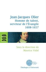 Jean-Jacques Olier  - Maurice Vidal - . Collectif