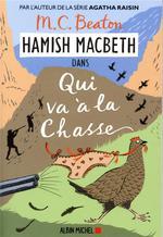 Hamish Macbeth T.2 ; qui va à la chasse