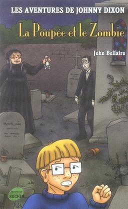 Les aventures de johnny dixon t.8 ; la poupée et le zombie