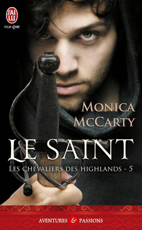 Les chevaliers des Highlands T.5 ; le saint