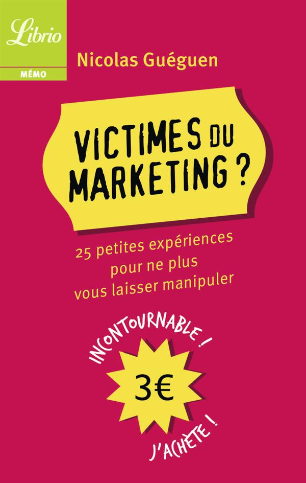 Victimes du marketing?