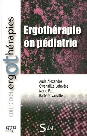Ergotherapie En Pediatrie