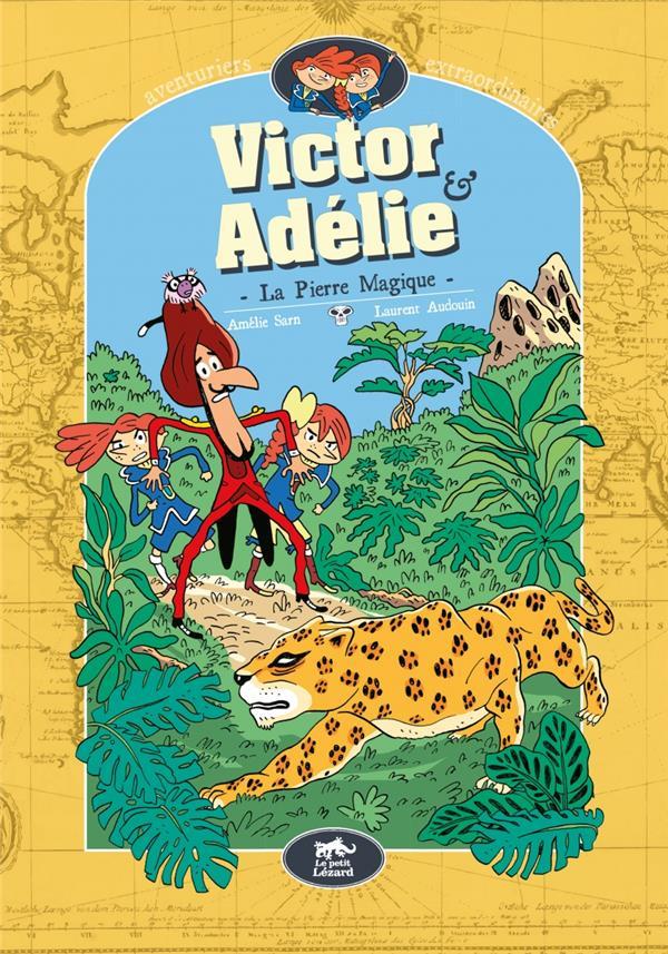 Victor et Adélie T.3 ; la pierre mystérieuse