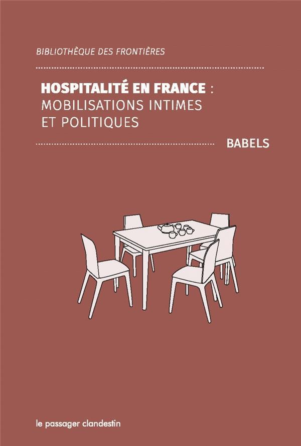Hospitalité en France ; mobilisations intimes et politiques