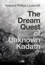 Vente EBooks : The Dream Quest of Unknown Kadath  - Howard Phillips LOVECRAFT