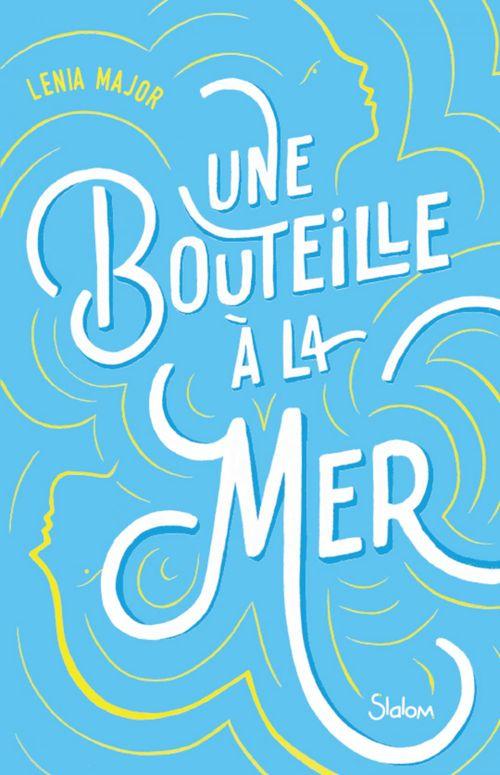 Une bouteille à la mer - Lecture roman réaliste romance maladie - Dès 13 ans