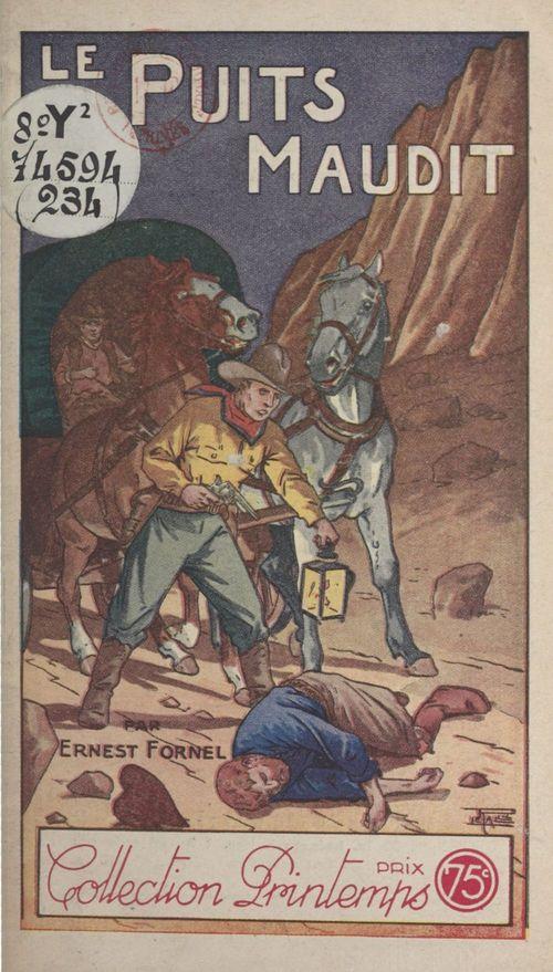 Le puits maudit  - Ernest E. Fornel
