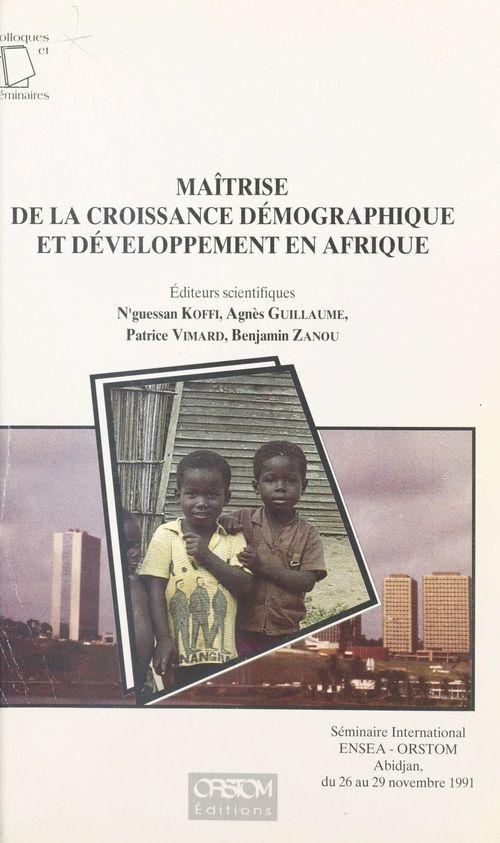 Maitrise de la croissance demographique et developpement en afrique...