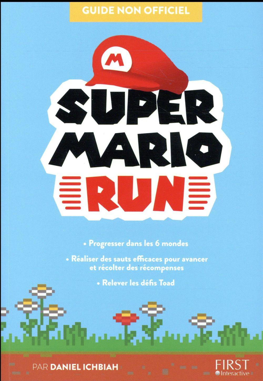 Super Mario Run ; guide non officiel