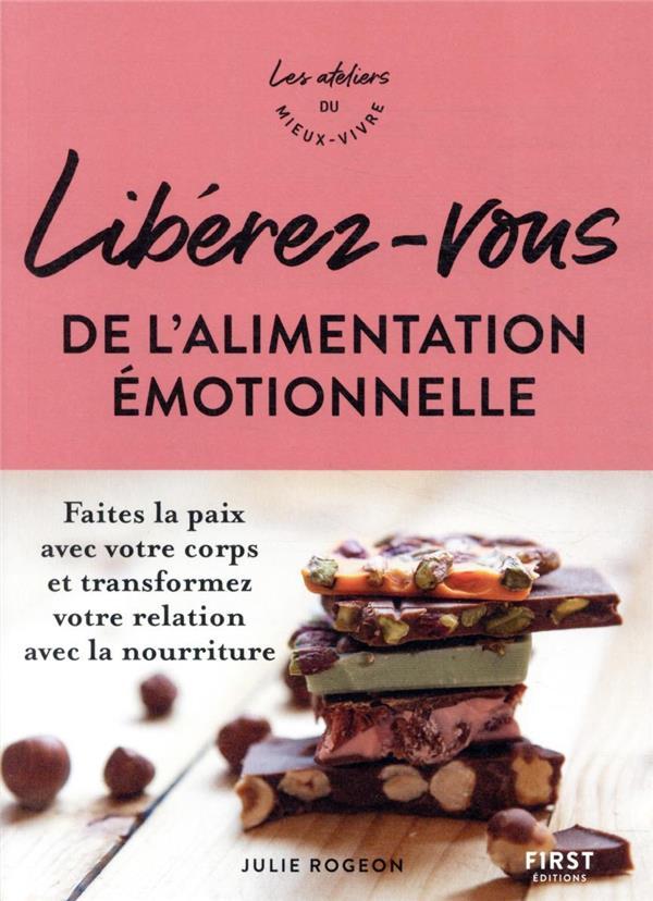 Libérez-vous de l'alimentation émotionnelle