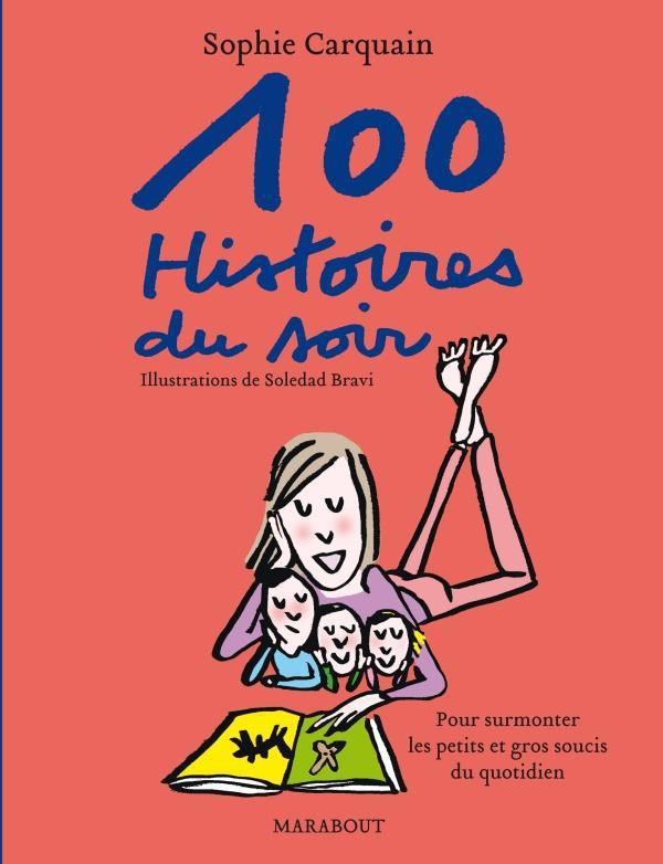 100 Histoires Du Soir (Edition 2012)