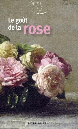 Le goût de la rose