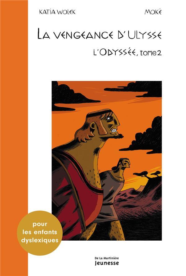 L'Odyssée t.2 ; la vengeance d'Ulysse