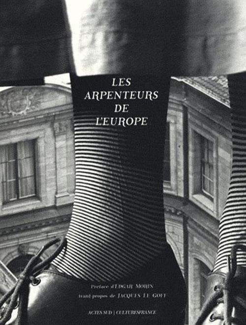 Les Arpenteurs De L'Europe