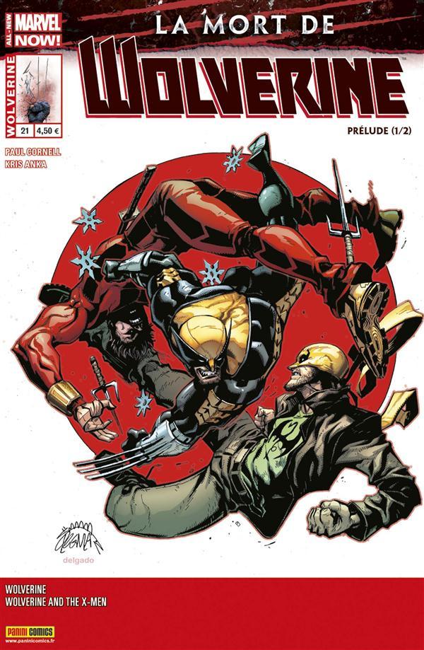 Wolverine T.21; La Mort De Wolverine ; Prelude 1/2