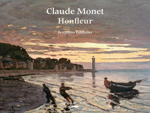 Claude Monet et Honfleur