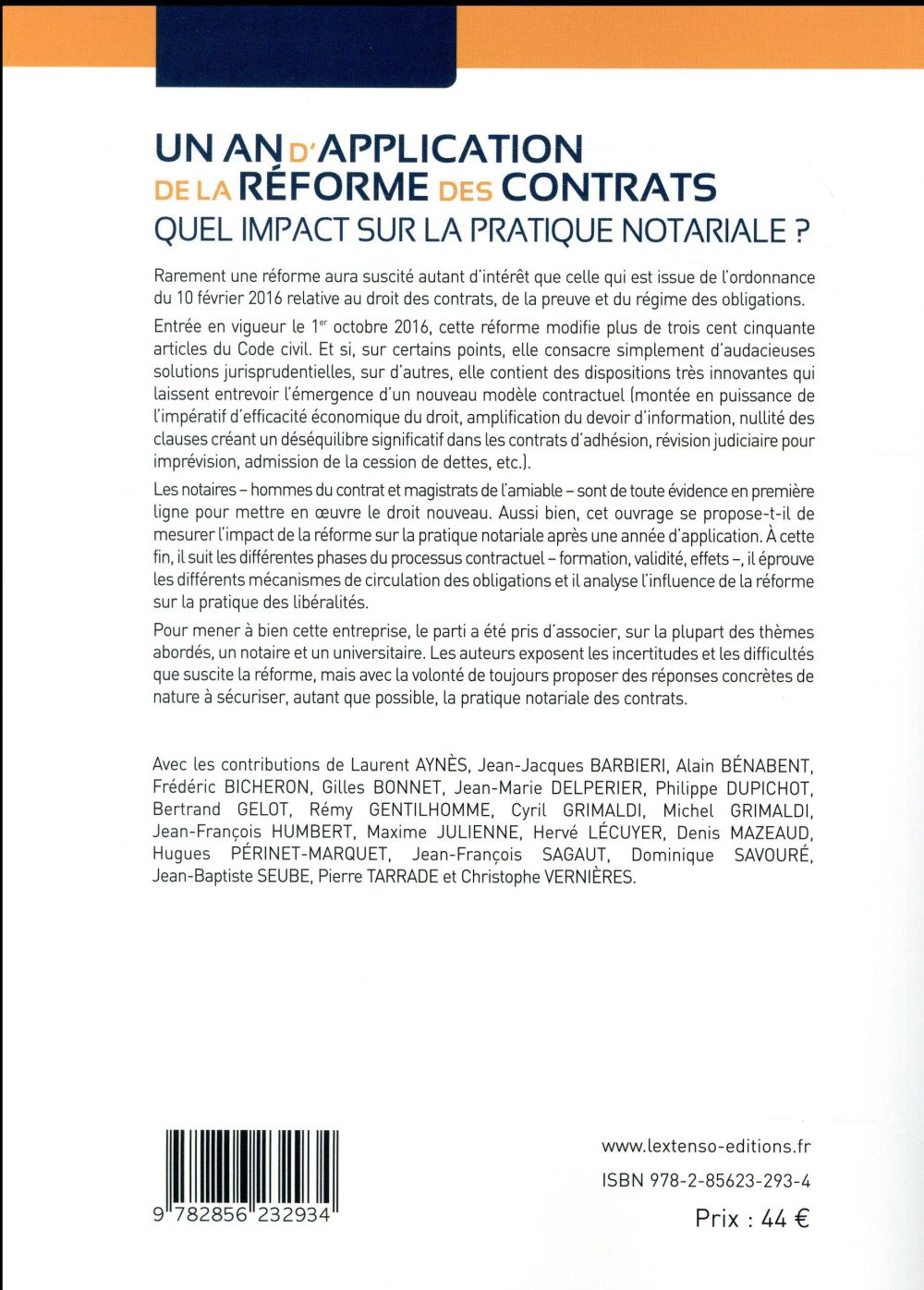 Un an d'application de la réforme des contrats ; quel impact sur la pratique notariale ?